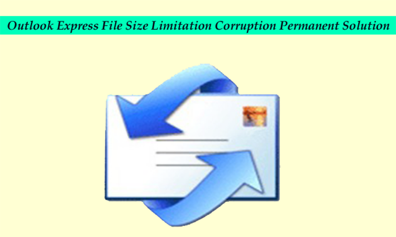 dbx file size corruption limitation
